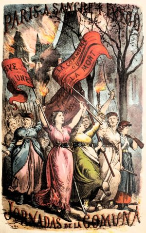 """""""Paris a sangre y fuego"""", one of the first stories about the Paris Commune in 1871 published in Spain. Its cover included the new political image of the proletarian woman that was born in those days and that profoundly upsets the bourgeois idea of """"respectability."""""""